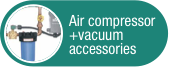 Click to view Air Compressor & Vacuum Accessories