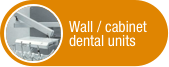 Click to view Wall/Cabinet Dental Units