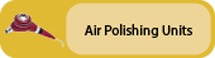 Click to view Air Polishing Units