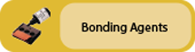 Click to view Bonding Agents