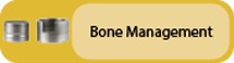 Click to view Bone Management