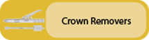 Click to view Crown Removers