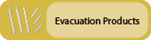 Click to view Evacuation Products
