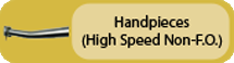 Click to view Handpieces (High Speed Non-F.O.)